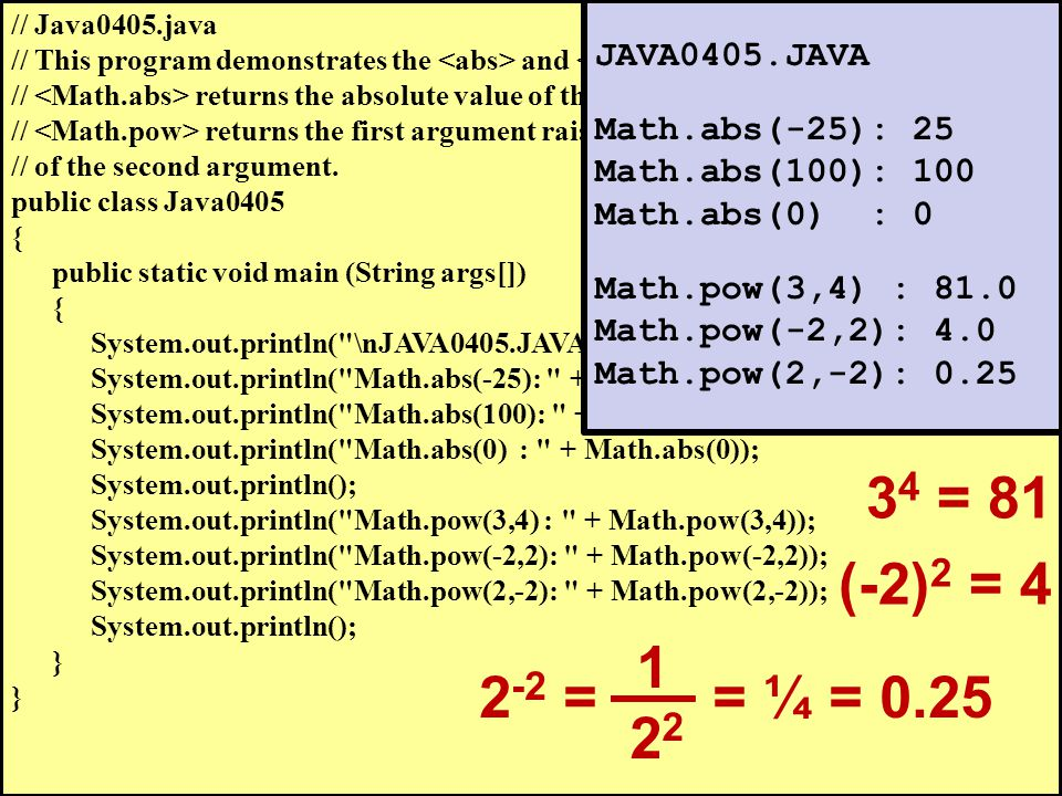 // Java0405.java // This program demonstrates the and methods.