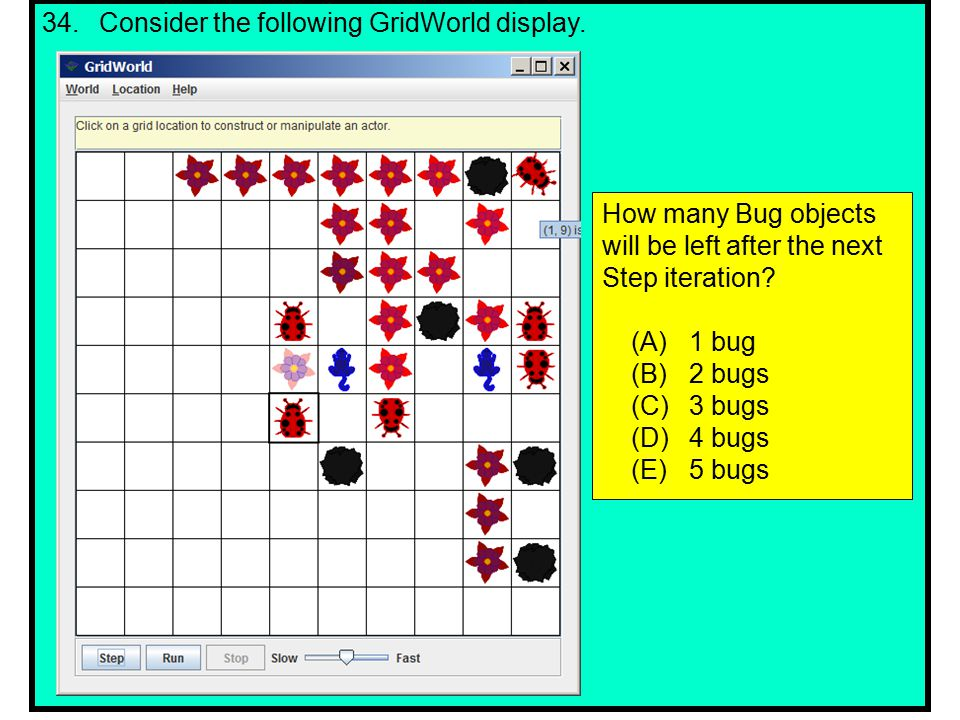 34.Consider the following GridWorld display.