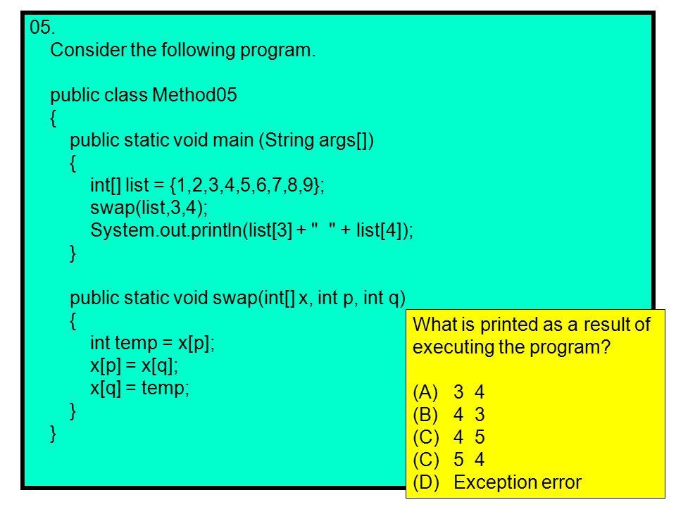 21.Consider the following code segment.