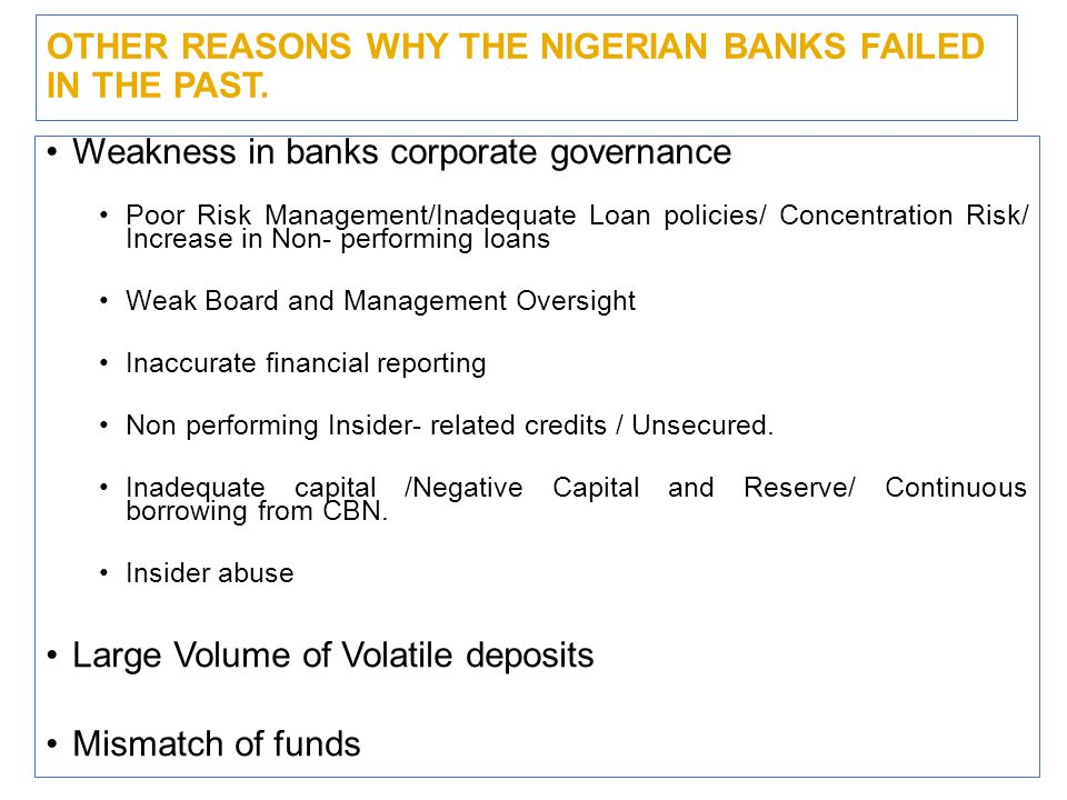 THE NEED FOR FURTHER REFORMS BY CENTRAL BANK OF NIGERIA www.firstbanknigeria.com 6 The 2005 banking sector reform swept away 13 banks and the number was reduced from 89 to 25 as at 2006.