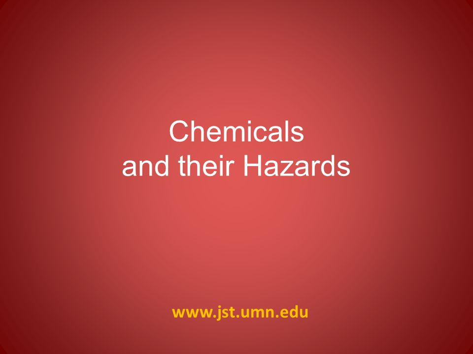 www.jst.umn.edu Simple Rules When possible, avoid transport Transport small amounts Maintain inventory of transported chemicals Ensure adequate labeling, including hazard information Avoid spills – Tight packing with soft material (cloth, bubble wrap, etc.) – Closed containers – Secondary containment (boxes, buckets) Avoid reactions – Store incompatible chemicals in separate containers Transporting chemicals for lecture demonstrations & similar purposes. Royal Society of Chemistry.