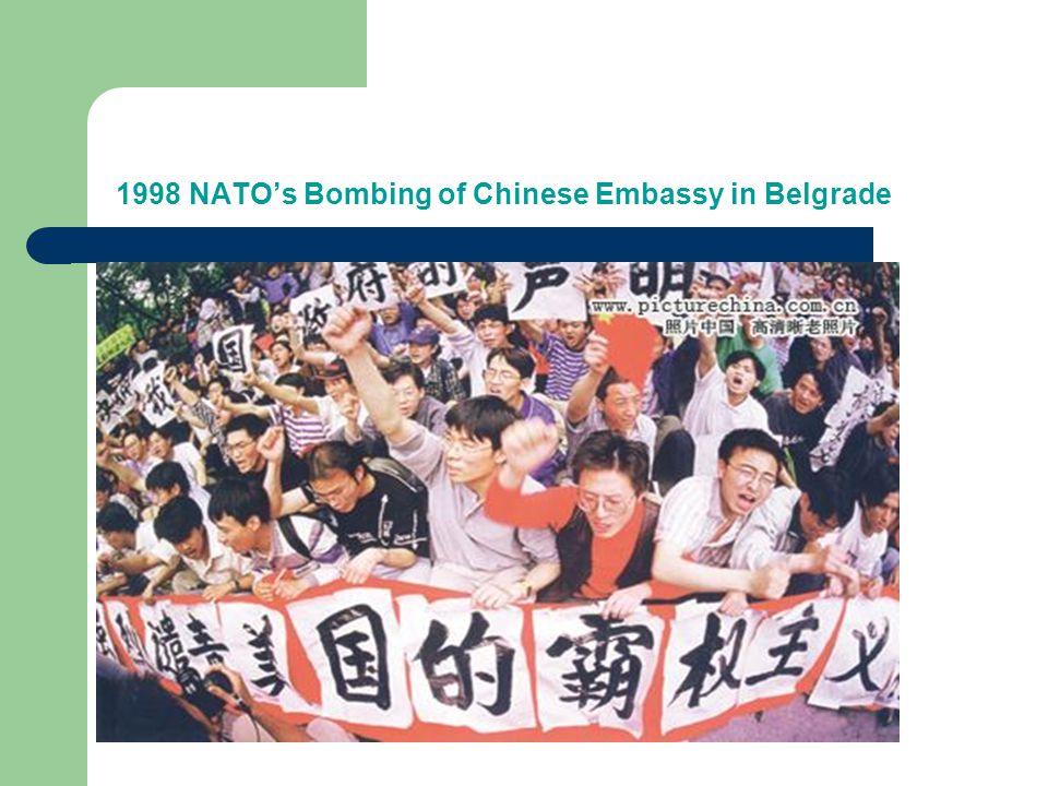 1998 NATO's Bombing of Chinese Embassy in Belgrade