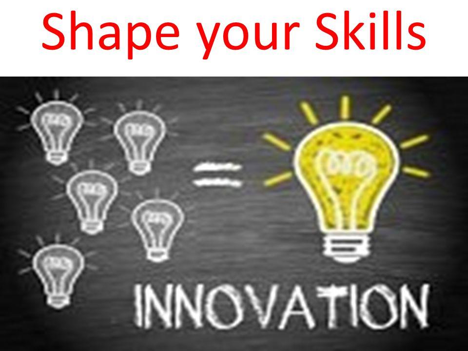 Shape your Skills