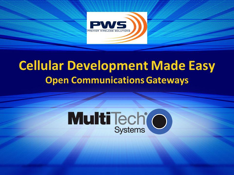 Cellular Development Made Easy Open Communications Gateways