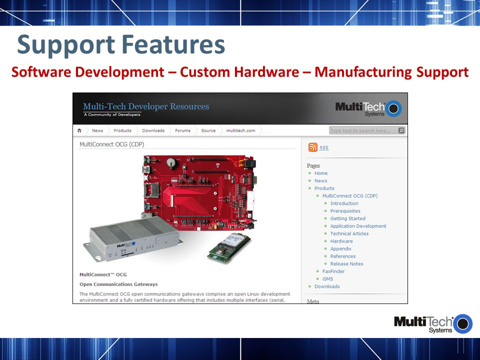 Support Features Software Development – Custom Hardware – Manufacturing Support