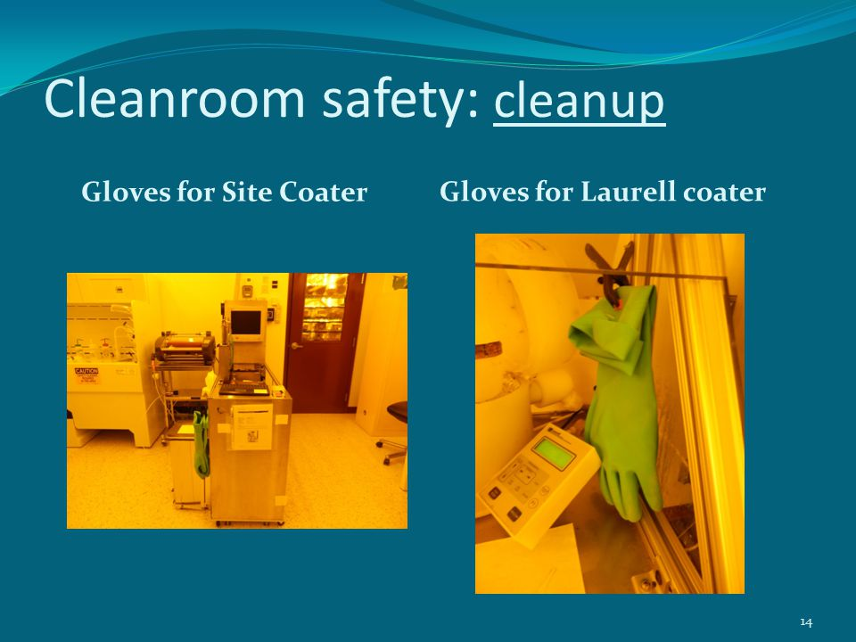 Cleanroom safety: cleanup Gloves for Site Coater Gloves for Laurell coater 14