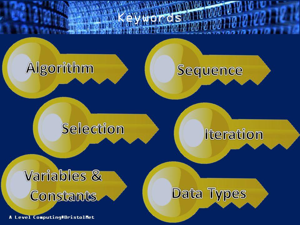 A Level Computing#BristolMet Keywords
