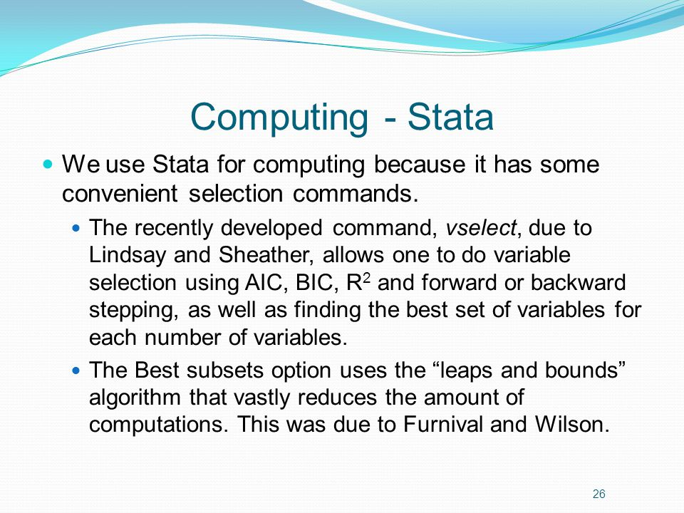 Computing - Stata We use Stata for computing because it has some convenient selection commands.