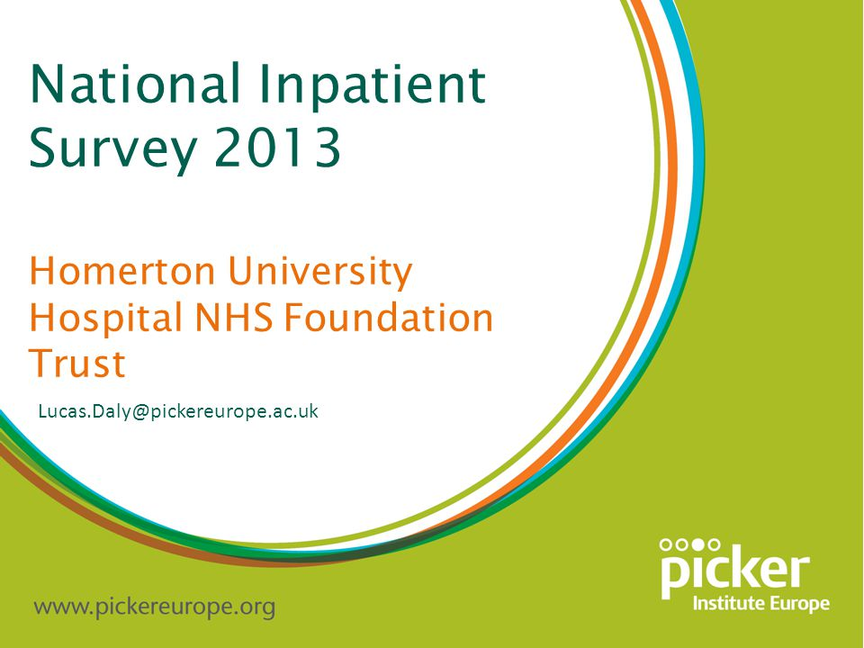 Inpatient Survey 2013 Homerton University Hospital NHS Foundation Trust Care and Treatments The trust is significantly worse on 1 question since 2012:
