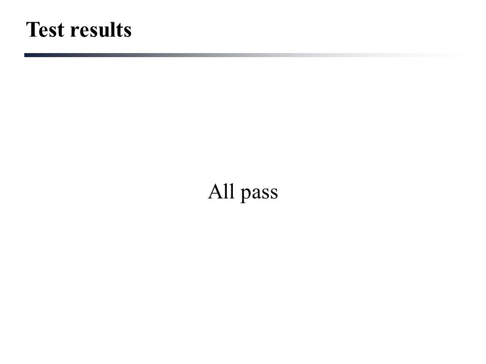 Test results All pass