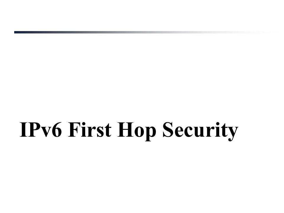 IPv6 First Hop Security