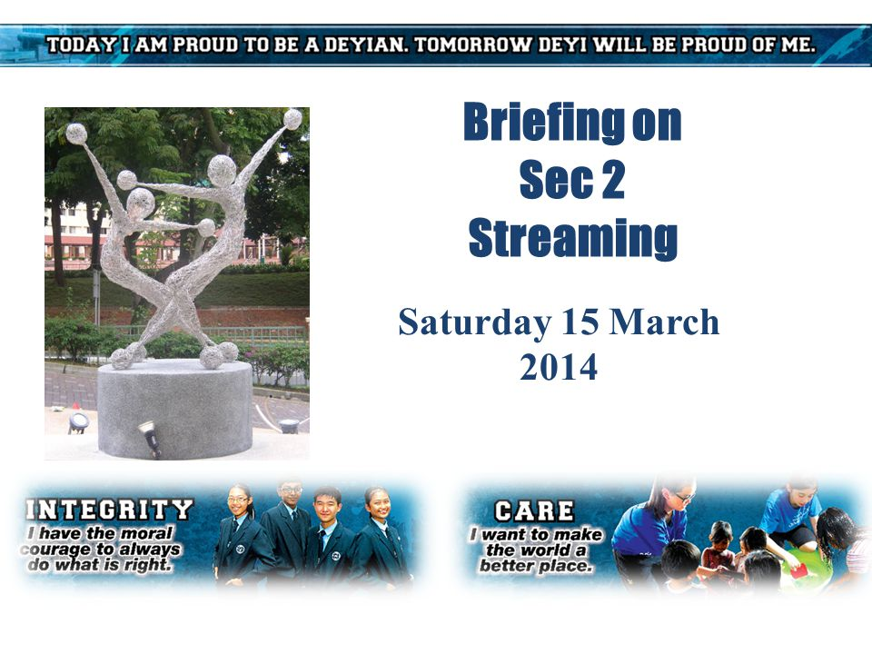 Briefing on Sec 2 Streaming Saturday 15 March 2014