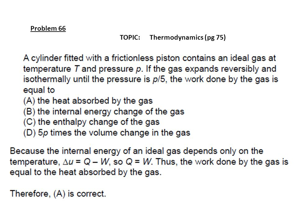 Problem 66 TOPIC: Thermodynamics (pg 75)