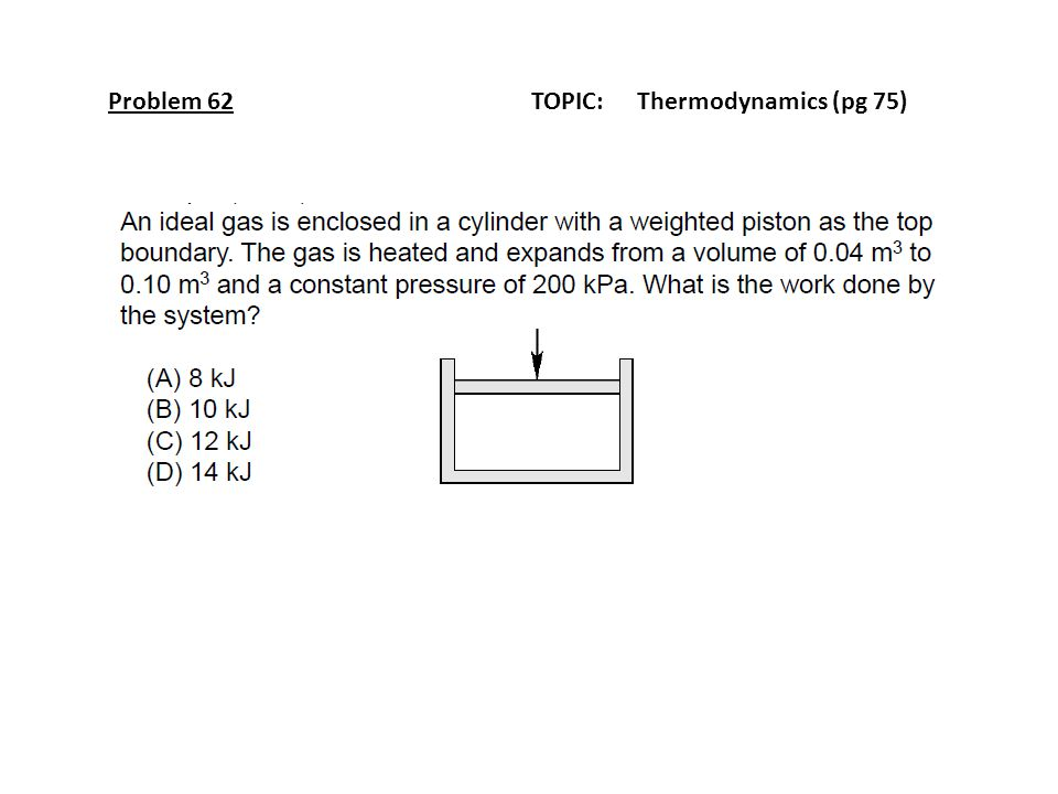 Problem 62TOPIC: Thermodynamics (pg 75)