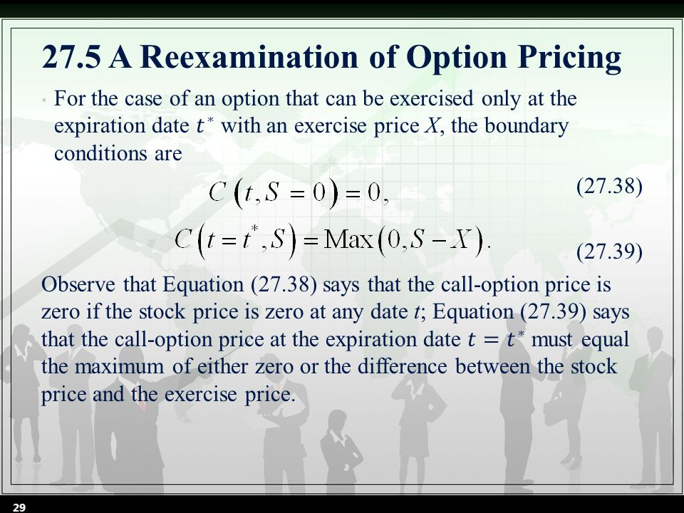 29 27.5 A Reexamination of Option Pricing