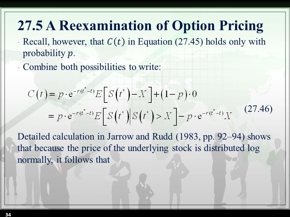 34 27.5 A Reexamination of Option Pricing