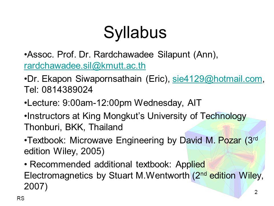 RS 2 Syllabus Assoc. Prof. Dr. Rardchawadee Silapunt (Ann), rardchawadee.sil@kmutt.ac.th rardchawadee.sil@kmutt.ac.th Dr. Ekapon Siwapornsathain (Eric
