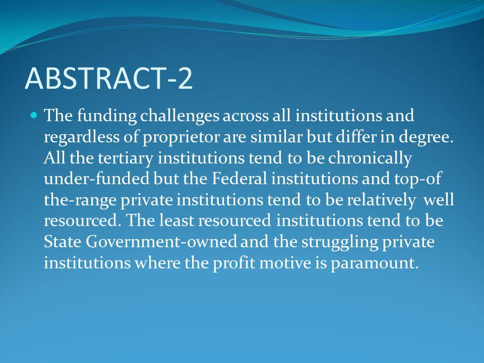MANAGEMENT CHALLENGES IN UNIVERSITIES-5 In private universities, the management challenges are enormous.
