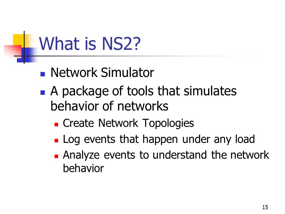 15 What is NS2.