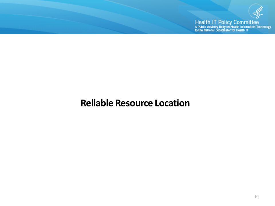 Reliable Resource Location 10
