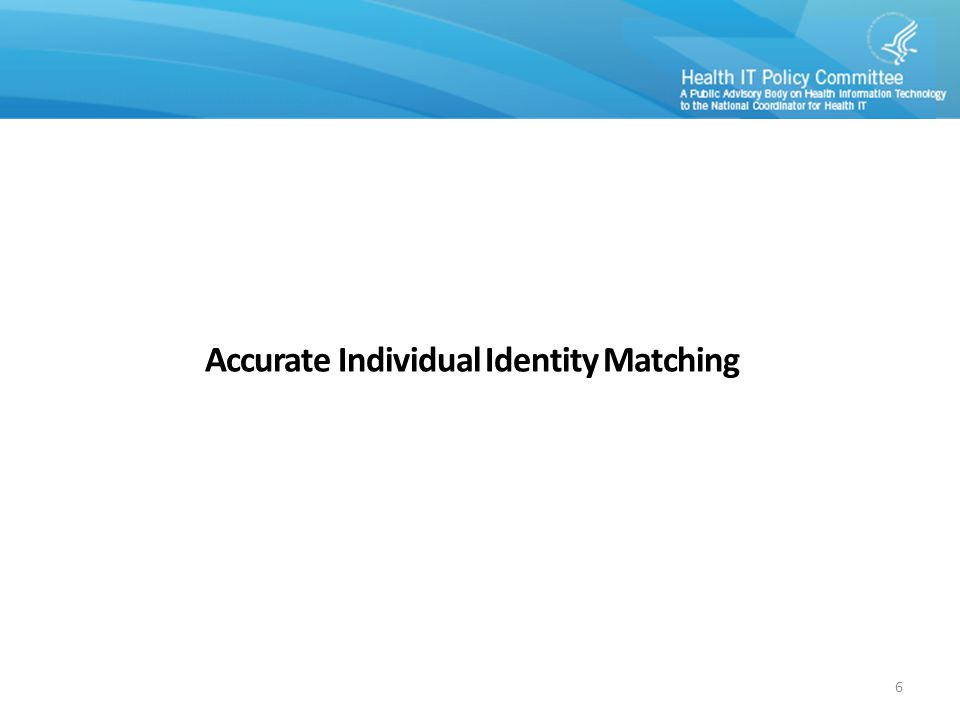 Accurate Individual Identity Matching 6