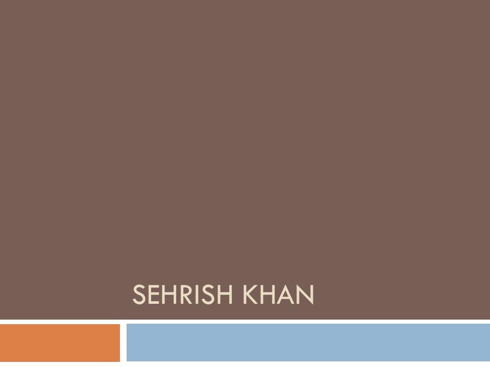 SEHRISH KHAN