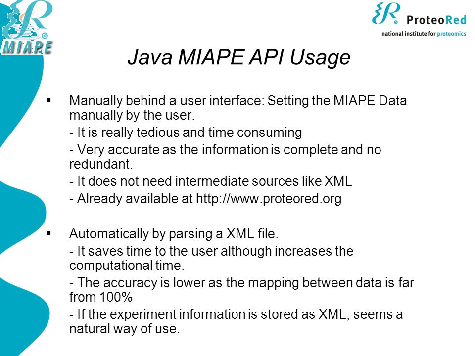 Java MIAPE API Usage  Manually behind a user interface: Setting the MIAPE Data manually by the user.