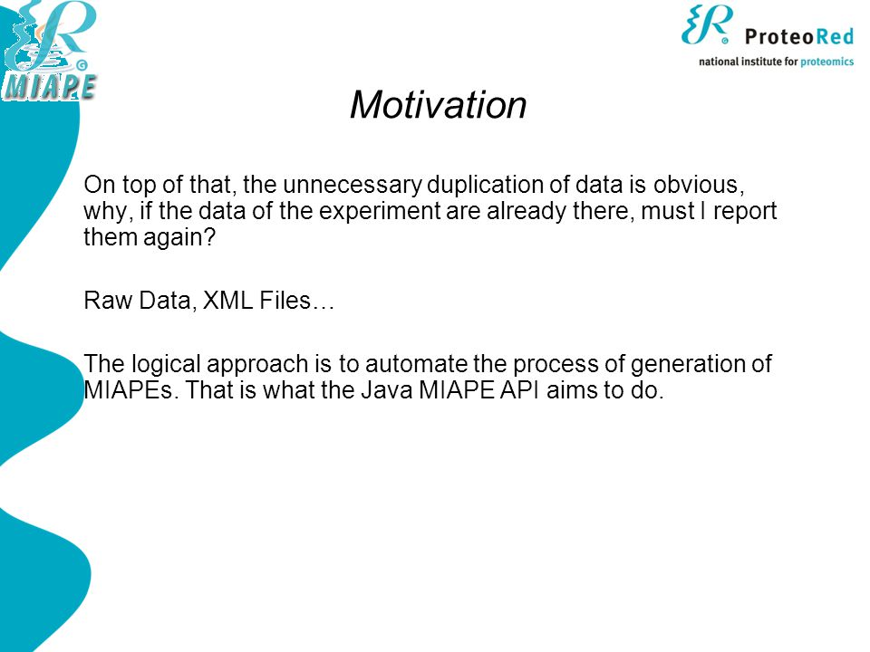 Java MIAPE API Usage  Manually behind a user interface: Setting the MIAPE Data manually by the user.