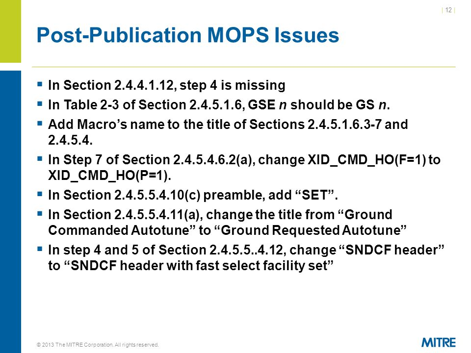 | 12 | Post-Publication MOPS Issues  In Section , step 4 is missing  In Table 2-3 of Section , GSE n should be GS n.