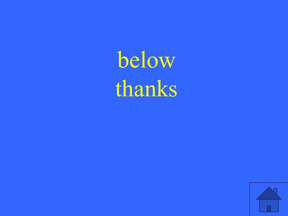 27 below thanks