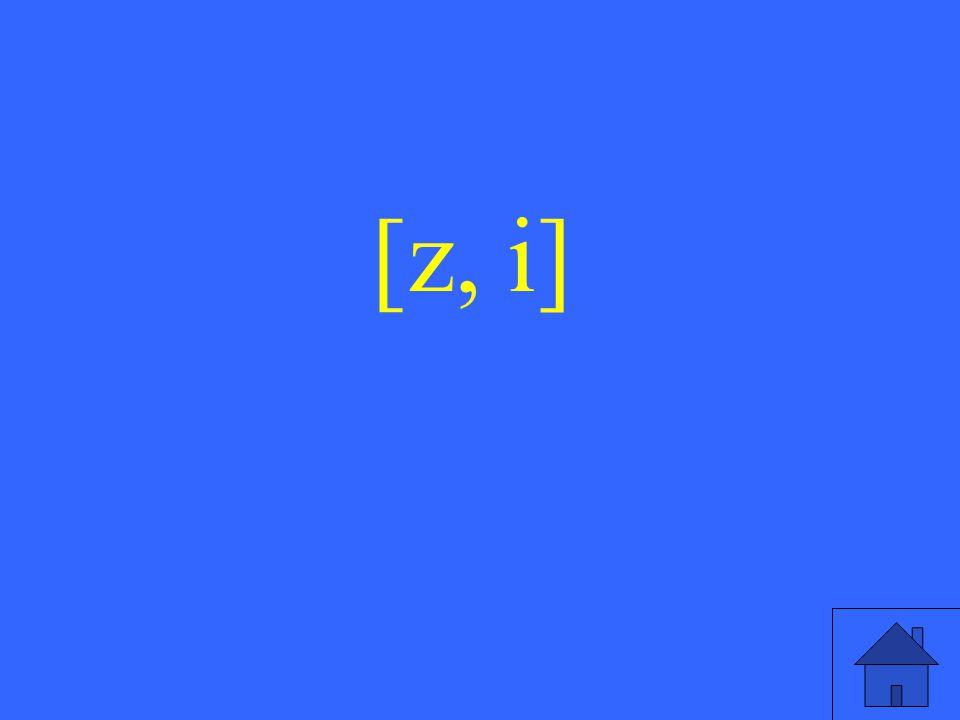 29 [z, i]