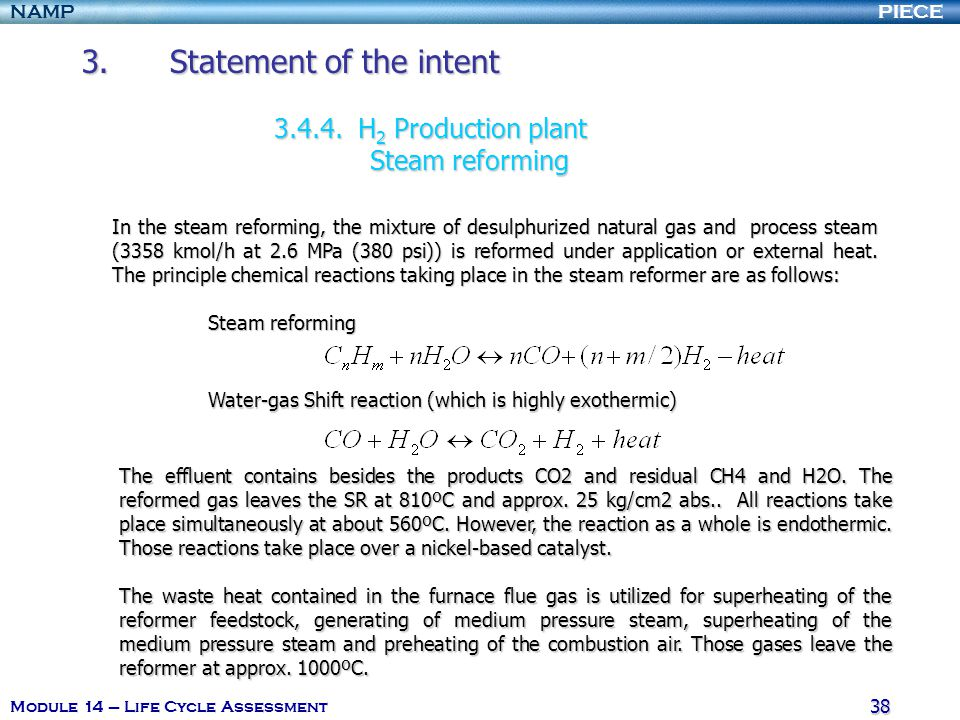 PIECENAMP Module 14 – Life Cycle Assessment 38 3.Statement of the intent 3.4.4.