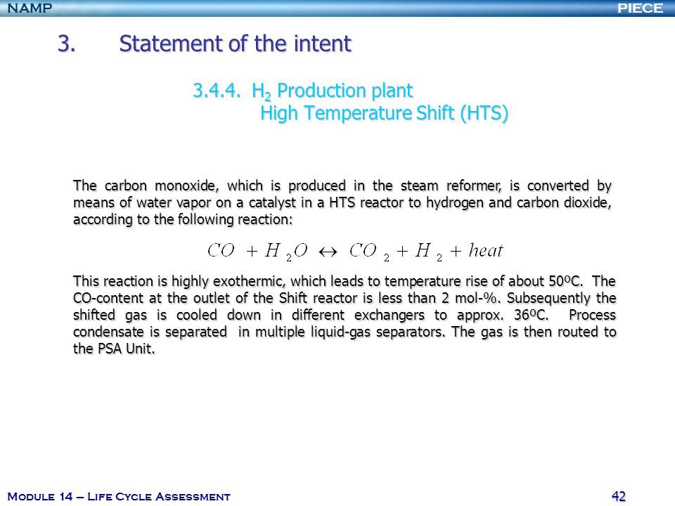 PIECENAMP Module 14 – Life Cycle Assessment 42 3.Statement of the intent 3.4.4.