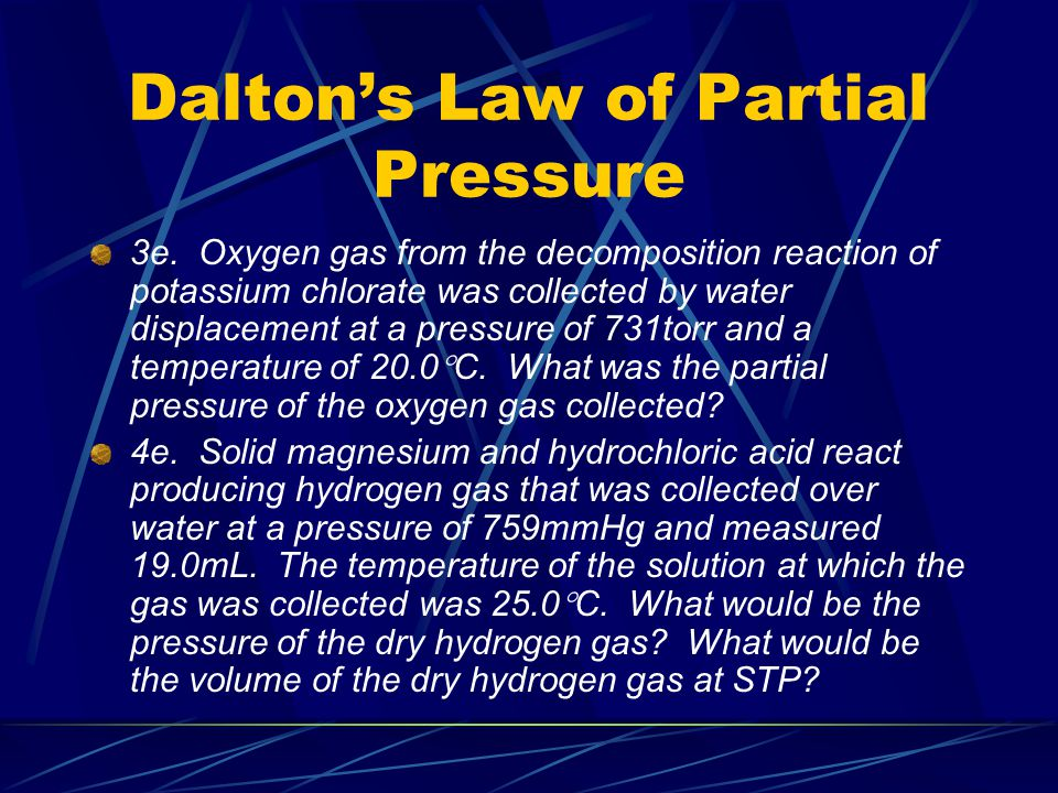 Dalton's Law Blast furnaces give off many unpleasant and unhealthy gases.
