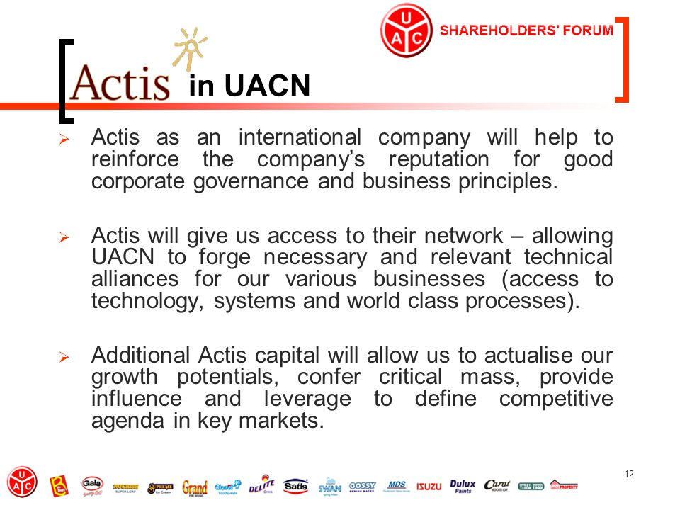 12 in UACN  Actis as an international company will help to reinforce the company's reputation for good corporate governance and business principles.