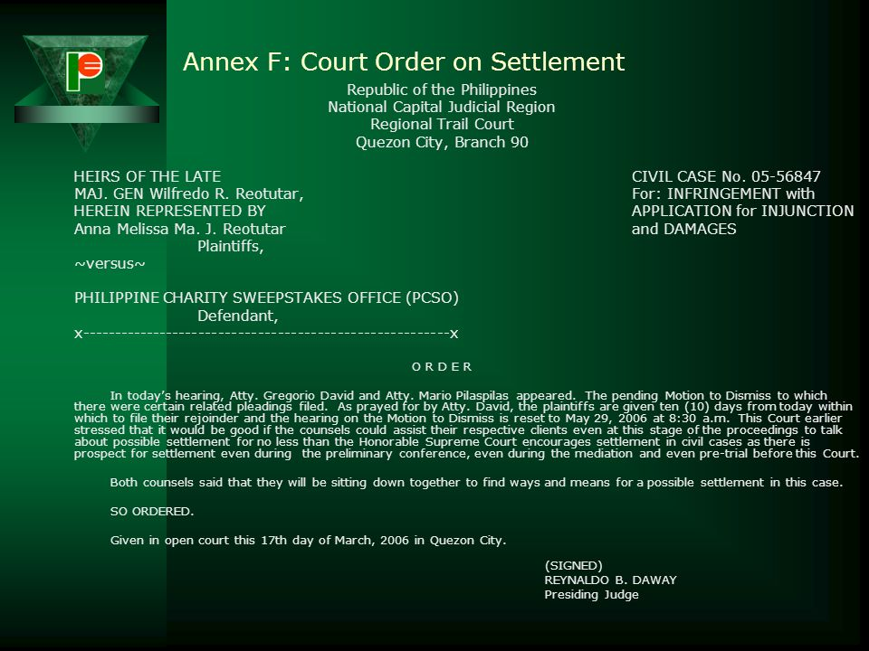 Annex E: Court Order on Motion to Dismiss Republic of the Philippines National Capital Judicial Region Regional Trail Court Quezon City, Branch 90 HEI