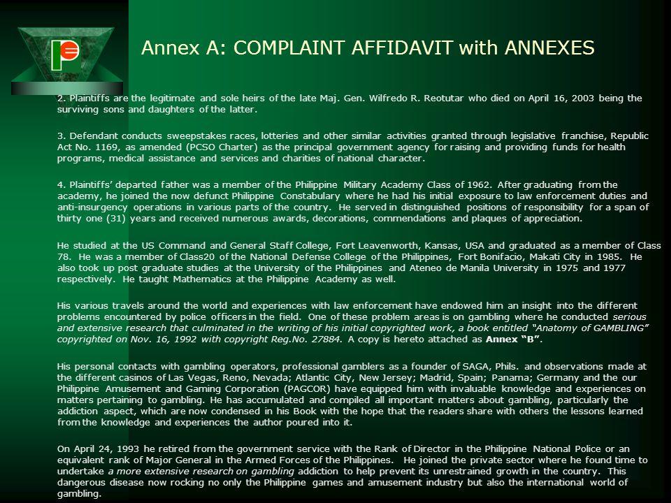 Annex A: COMPLAINT AFFIDAVIT with ANNEXES Republic of the Philippines National Capital Judicial Region Regional Trail Court Quezon City, Branch 90 HEI