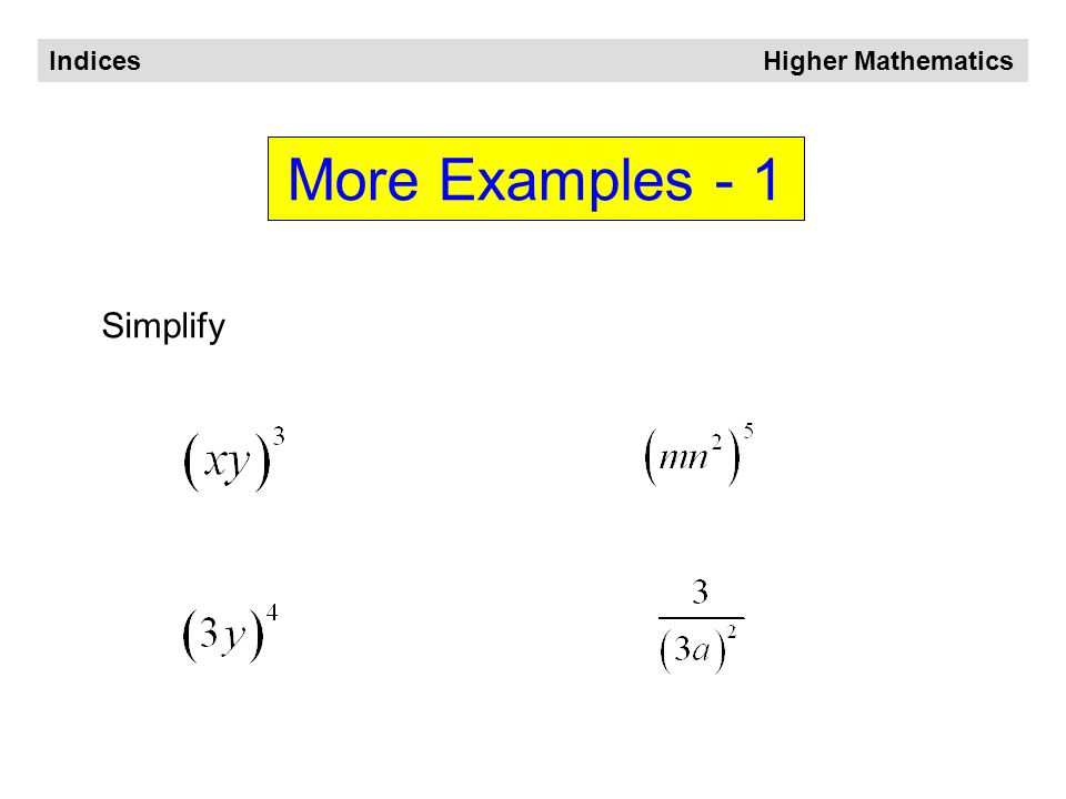 Indices Higher Mathematics Negative and Fractional Indices Negative Fraction Negative fraction minus means '1 over'