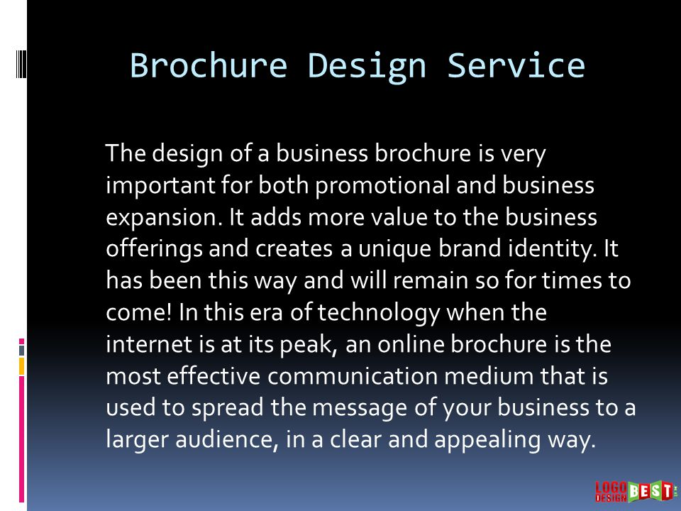 Brochure Design Service The design of a business brochure is very important for both promotional and business expansion.