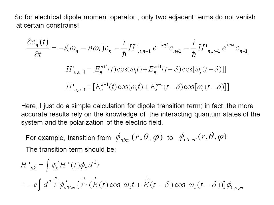 So for electrical dipole moment operator, only two adjacent terms do not vanish at certain constrains.
