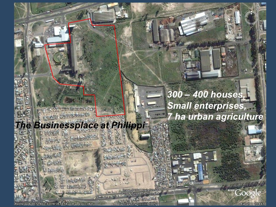 The Businessplace at Philippi 300 – 400 houses, Small enterprises, 7 ha urban agriculture