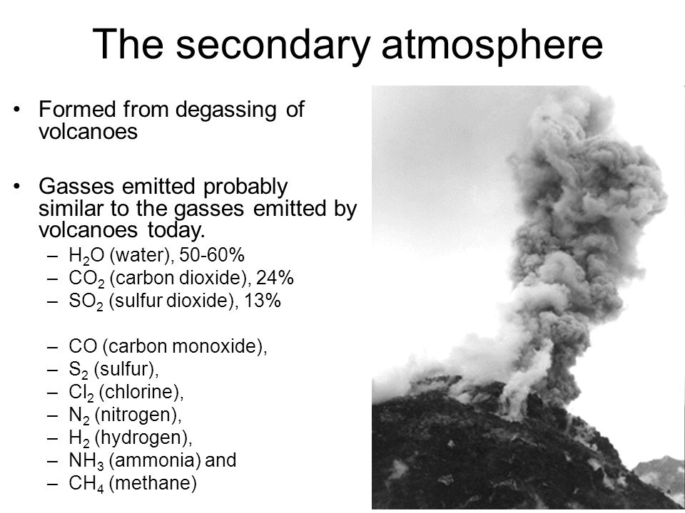 Earth's Modern atmosphere Nitrogen (N2)- 78%, Oxygen (O2)- 21%, Carbon Dioxide (CO2) 0.03 %, Where did all the oxygen come from?