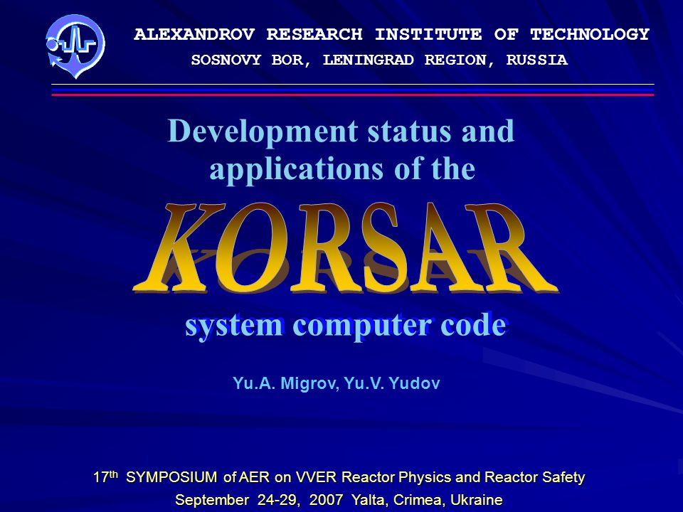 17 th SYMPOSIUM of AER on VVER Reactor Physics and Reactor Safety September 24-29, 2007 Yalta, Crimea, Ukraine 12