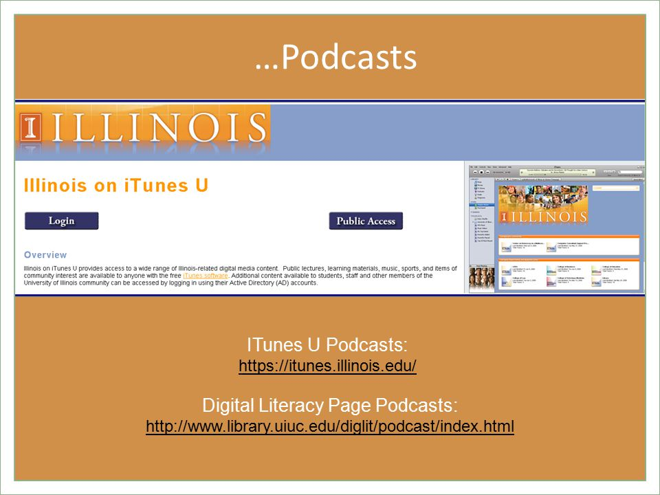 …Podcasts Digital Literacy Page Podcasts:     ITunes U Podcasts: