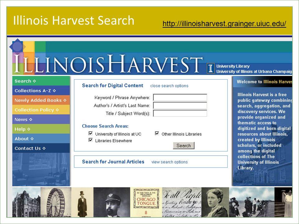 Illinois Harvest Search http://illinoisharvest.grainger.uiuc.edu/