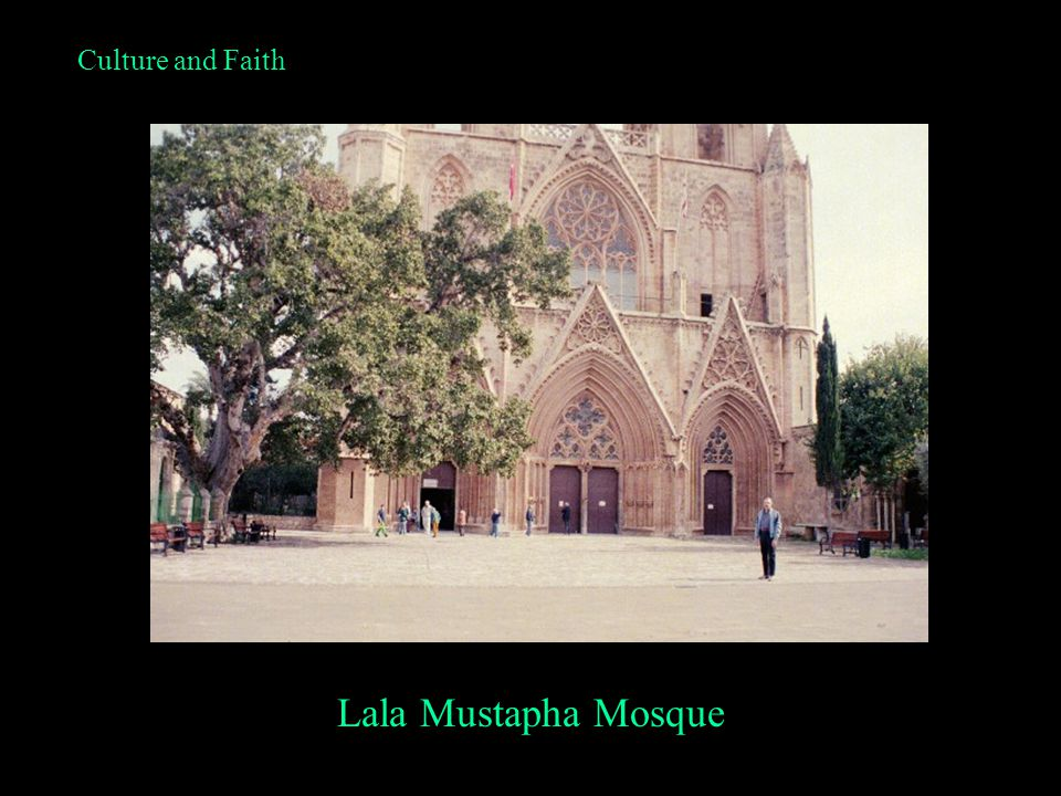 Culture and Faith Lala Mustapha Mosque