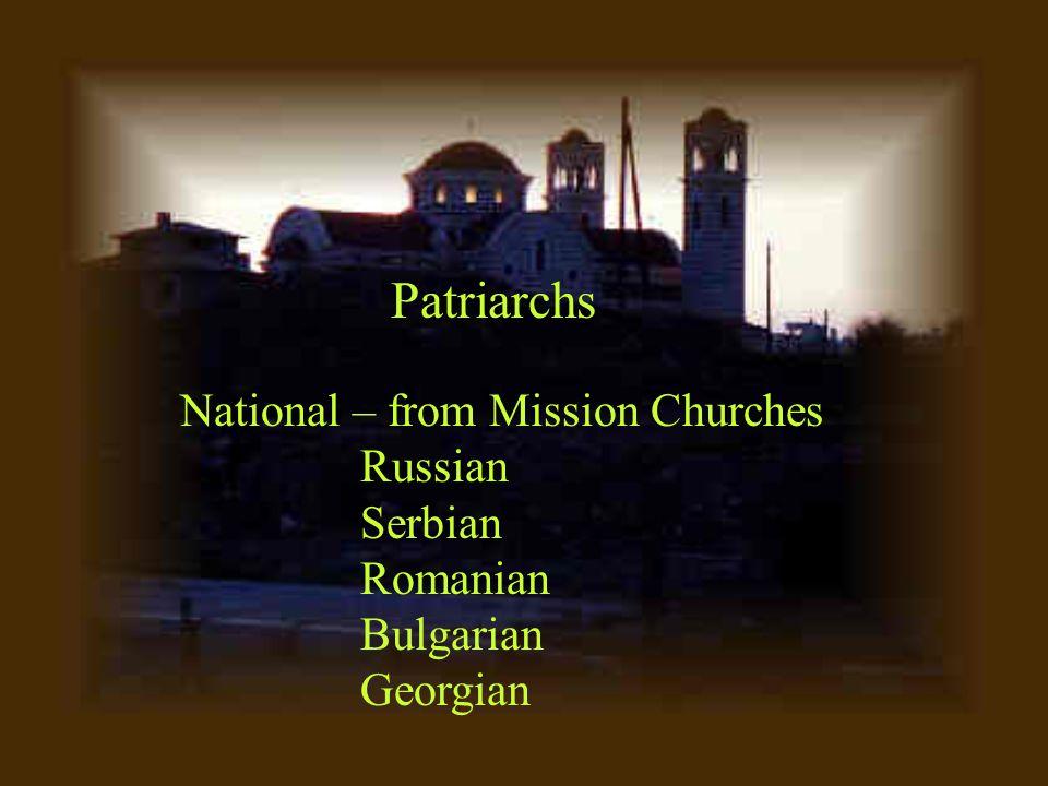 Original – Constantinople Alexandria Antioch Jerusalem Rome – till 1054 (680) Patriarchs