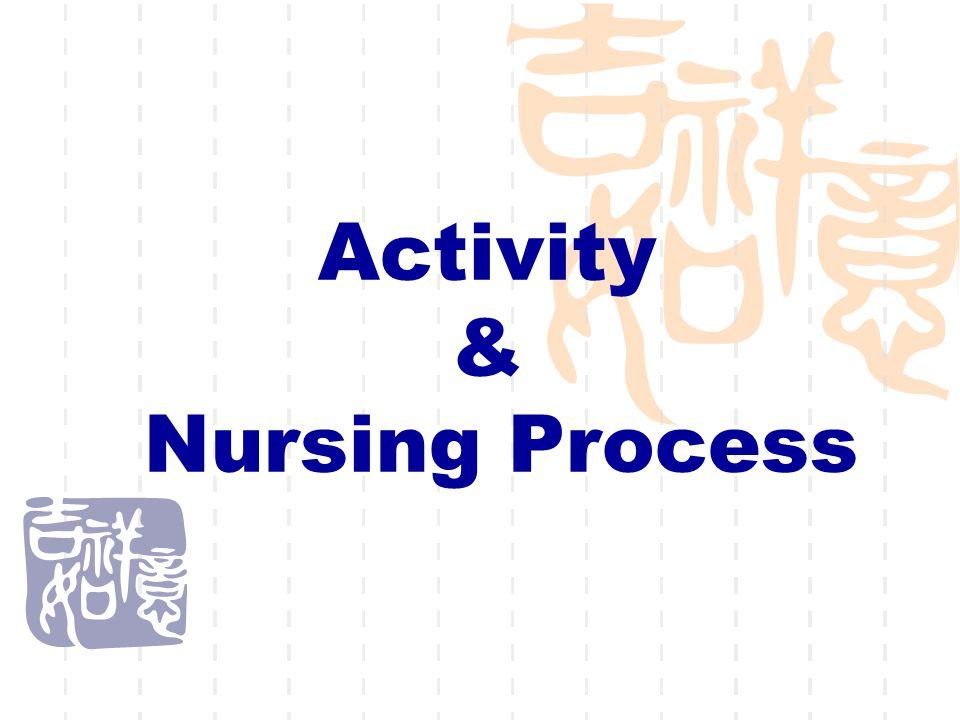 Activity & Nursing Process