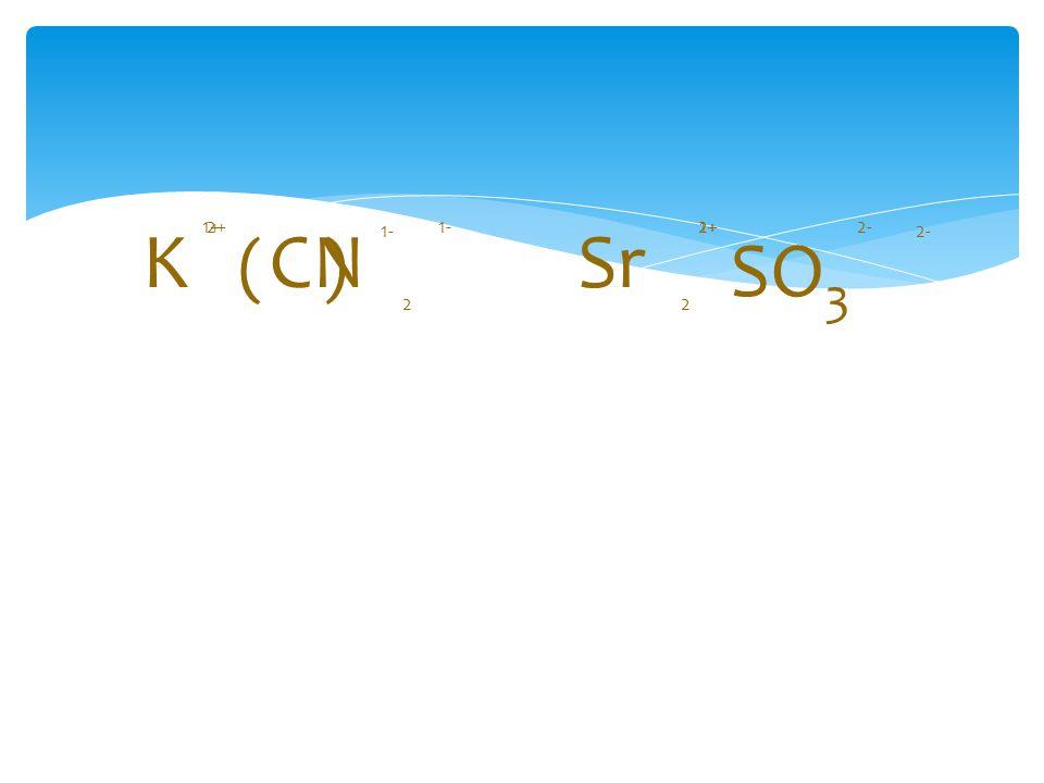 KCNSr SO 3 1+1-2+ 2- 1+ 1- 2+2- 22 ( )