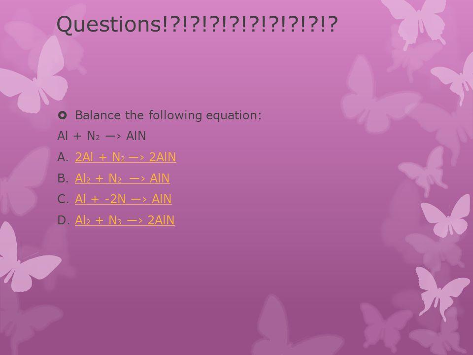 Question?!?!?!?!?!  2H 2 + O 2 —› ? A.HOHO B.2H 2 O2H 2 O C.H 2 O 2H 2 O 2 D.4H 4 O 24H 4 O 2